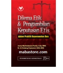 Buku Dilema Etik & Pengambilan Keputusan Etis di Praktik Keperawatan Jiwa
