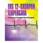Buku EKG 12-Sadapan Terpercaya: Penguasaan Selangkah Demi Selangkah