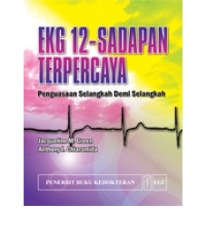 Buku EKG 12-Sadapan Terpercaya Penguasaan Selangkah Demi Selangkah