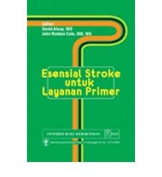 Buku ESENSIAL STROKE UNTUK LAYANAN PRIMER