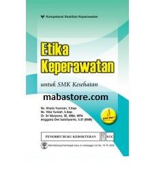 Buku ETIKA KEPERAWATAN untuk SMK Kesehatan