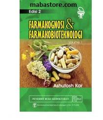 Buku Farmakognosi & Farmakobioteknologi Edisi 2 Volume 1