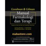 Buku Goodman Gilman Manual Farmakologi dan Terapi