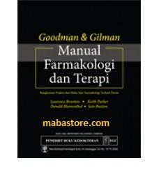 Buku Goodman & Gilman Manual Farmakologi dan Terapi