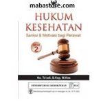 Buku Hukum Kesehatan Sanksi Motivasi bagi Perawat Edisi 2