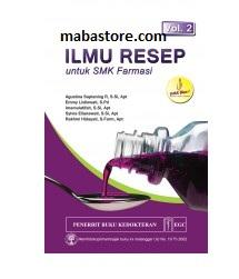 Buku ILMU RESEP untuk SMK Farmasi Volume 2