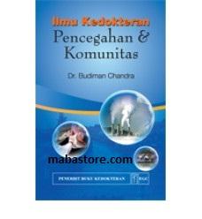 Buku Ilmu Kedokteran Pencegahan Komunitas