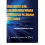 Buku Investigasi dan Pengendalian Wabah di Fasilitas Pelayanan Kesehatan