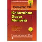 Buku KEBUTUHAN DASAR MANUSIA untuk SMK Kesehatan Jilid 1