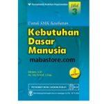 Buku KEBUTUHAN DASAR MANUSIA untuk SMK Kesehatan Jilid 3