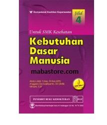 Buku KEBUTUHAN DASAR MANUSIA untuk SMK Kesehatan Jilid 4