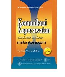 Buku KOMUNIKASI KEPERAWATAN untuk SMK Kesehatan