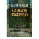 Buku Kamus Populer Kesehatan Lingkungan