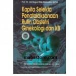 Buku Kapita Selekta Penatalaksanaan Rutin Obstetri Ginekology