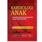 Buku Kardiologi Anak Penyakit Jantung Kongenital yang Tidak Sianotik
