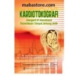 Buku Kardiotokografi Mengerti Memahami Pemantauan Denyut Jantung Janin