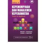 Buku Kepemimpinan dan Manajemen Keperawatan: teori aplikasi