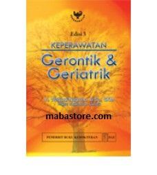 Buku Keperawatan Gerontik dan Geriatrik Edisi 3