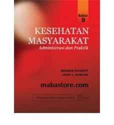 Buku Kesehatan Masyarakat Administrasi dan Praktik