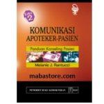 Buku Komunikasi Apoteker Pasien: panduan konseling pasien Edisi 2