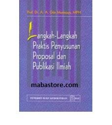Buku Langkah-langkah Praktis Penyusunan Proposal dan Publikasi Ilmiah