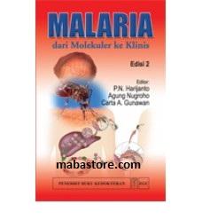 Buku Malaria dari Molekuler ke Klinis Ed. 2