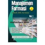 Buku Manajemen Farmasi untuk SMK Farmasi Volume 1