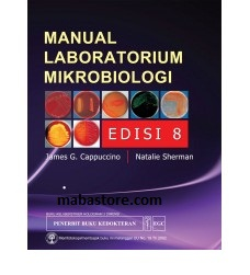 Buku Manual Laboratorium Mikrobiologi Edisi 8
