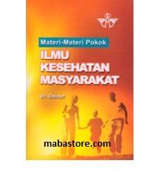 Materi-Materi Pokok Ilmu Kesehatan Masyarakat