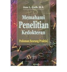Buku Memahami Penelitian Kedokteran Pedoman Seorang Praktisi