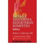 Buku Menjadi Mahasiswa Kedokteran Kompeten Edisi 6