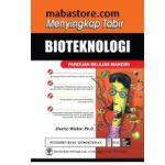 Buku Menyingkap Tabir Bioteknologi Panduan Belajar Mandiri