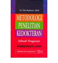 Buku Metodologi Penelitian Kedokteran Suatu Pengantar