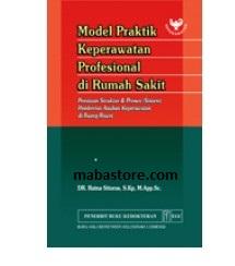 Buku Model Praktik Keperawatan Profesional di Rumah Sakit