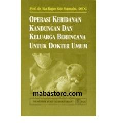 Buku Operasi Kebidanan Kandungan KB untuk Dokter Umum