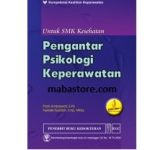 Buku PENGANTAR PSIKOLOGI KEPERAWATAN untuk SMK Kesehatan