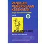 Buku Panduan Pemeriksaan Kesehatan dengan Dokumentasi SOAPIE