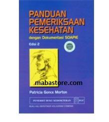 Buku Panduan Pemeriksaan Kesehatan dengan Dokumentasi SOAPIE, Ed. 2