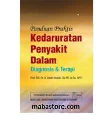 Buku Panduan Praktis Kedaruratan Penyakit Dalam Diagnosis Terapi
