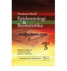 Buku Panduan Studi Epidemiologi & Biostatistika Edisi 5