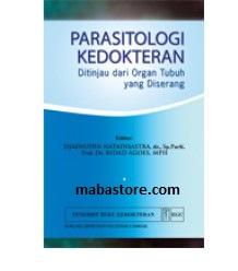 Buku Parasitologi Kedokteran Ditinjau dari Organ Tubuh yang Diserang