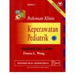 Buku Pedoman Klinis Keperawatan Pediatrik Edisi 4