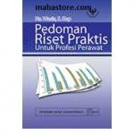Buku Pedoman Riset Praktis untuk Profesi Perawat