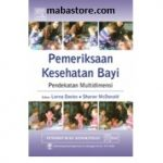 Buku Pemeriksaan Kesehatan Bayi Pendekatan Multidimensi