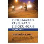Buku Pencemaran Kesehatan Lingkungan