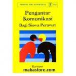 Buku Pengantar Komunikasi bagi Siswa Perawat