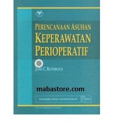 Buku Perencanaan Asuhan Keperawatan Perioperatif