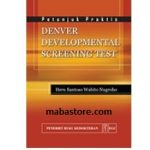 Buku Petunjuk Praktis Denver Developmental Screening Test