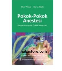 Buku Pokok-Pokok Anestesi Kompedium untuk Praktik