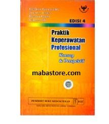 Buku Praktik Keperawatan Profesional: Konsep dan Perspektif Edisi 4
